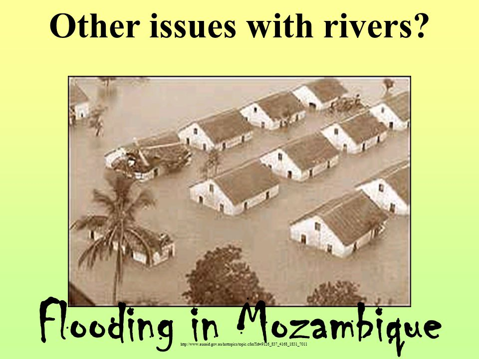 Id=9126_837_4168_1831_7011 Flooding in Mozambique Other issues with rivers
