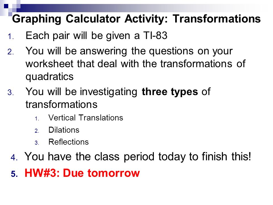 Swbat Investigate Transformations Of Quadratic Functions Tues 58