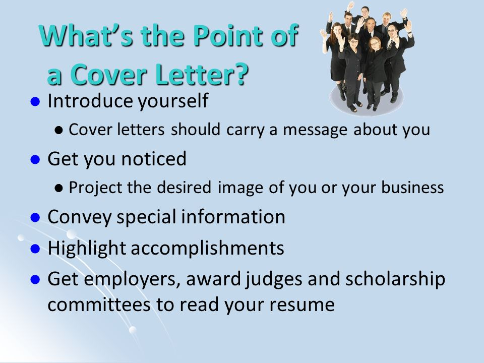 What's the Point of a Cover Letter.