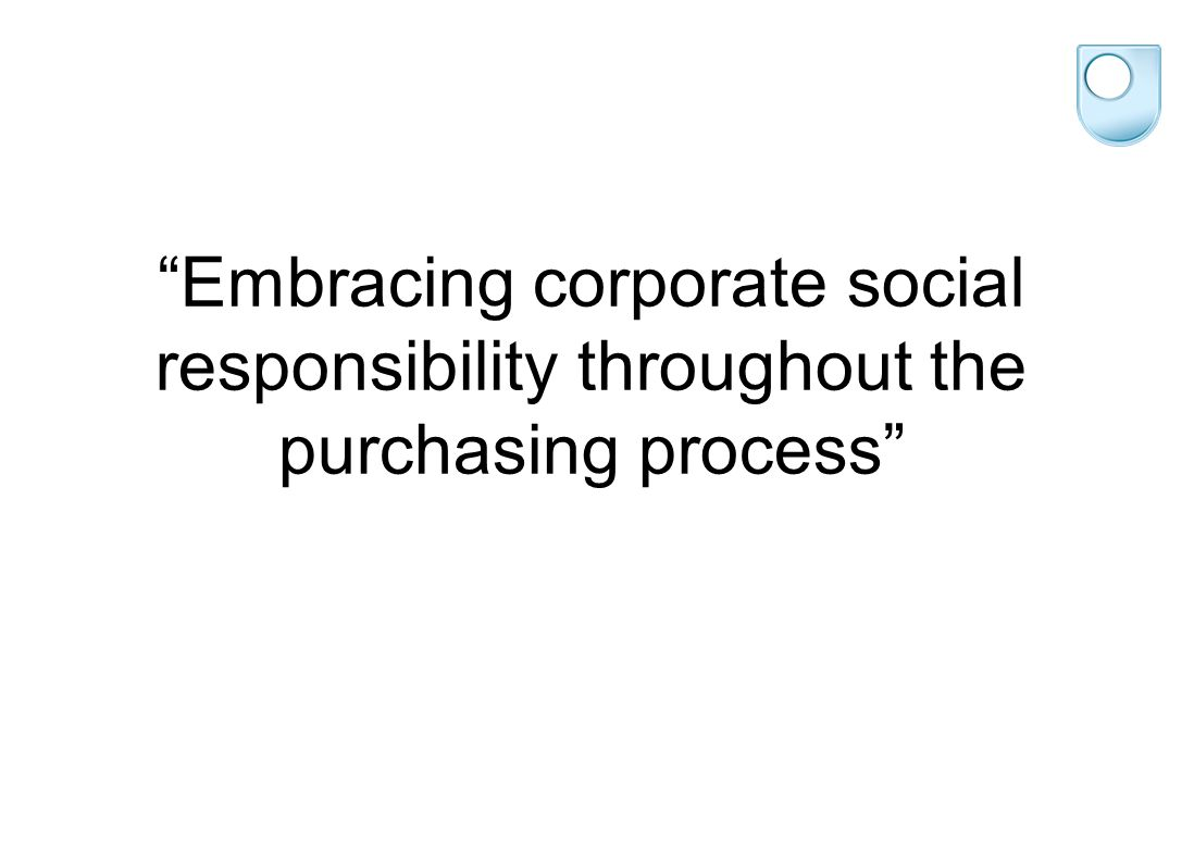 Embracing corporate social responsibility throughout the purchasing process