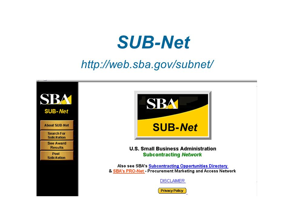 Finding Subcontracting Opportunities  Subcontracting Opportunities Directory of Large Prime Contractors    SUB-Net      and go to subnet,directory