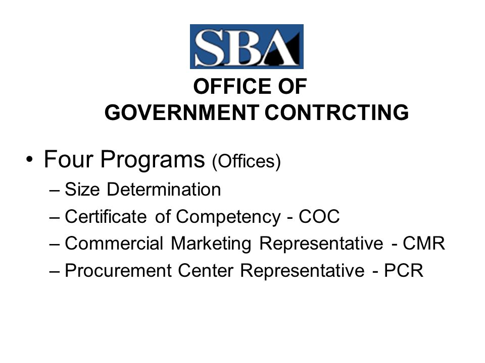 What PCRs Do  Coordinate with contracting activities  Review acquisitions  Recommend Set-asides  Review Solicitations Support the Small Businesses With government contracting