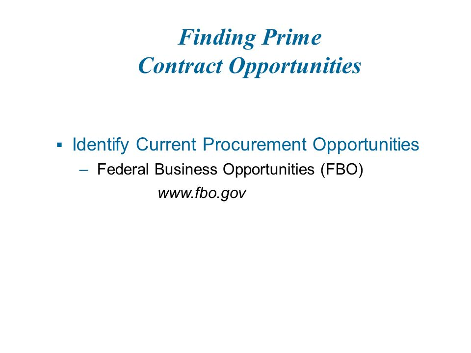 Know the Rules  Federal Acquisition Regulations (FAR)    Part 19 – Small Business Programs