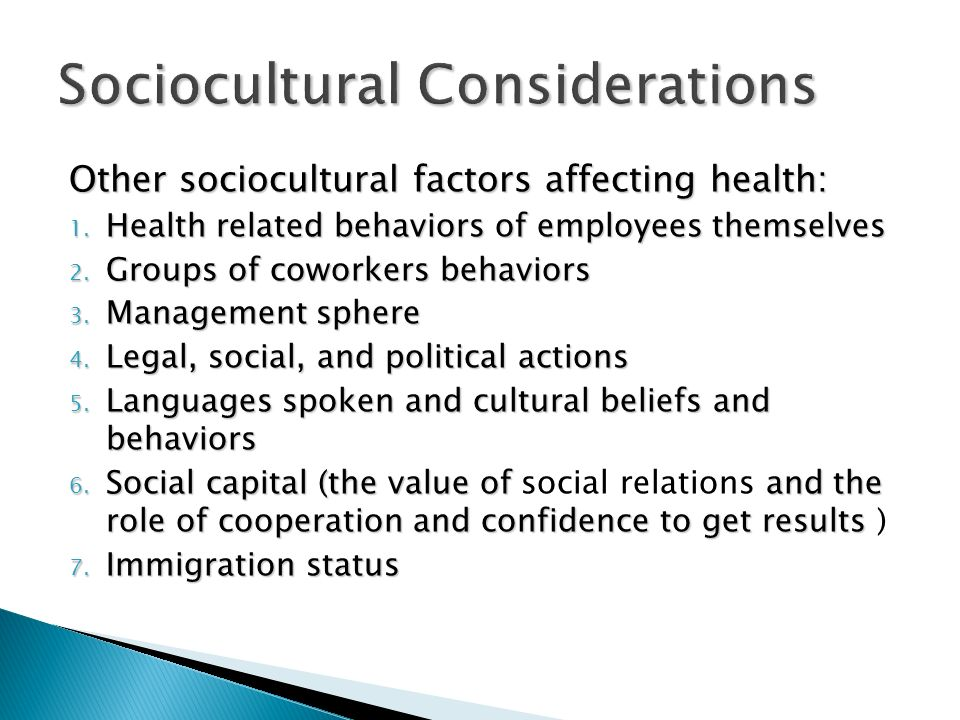 Other sociocultural factors affecting health: 1.