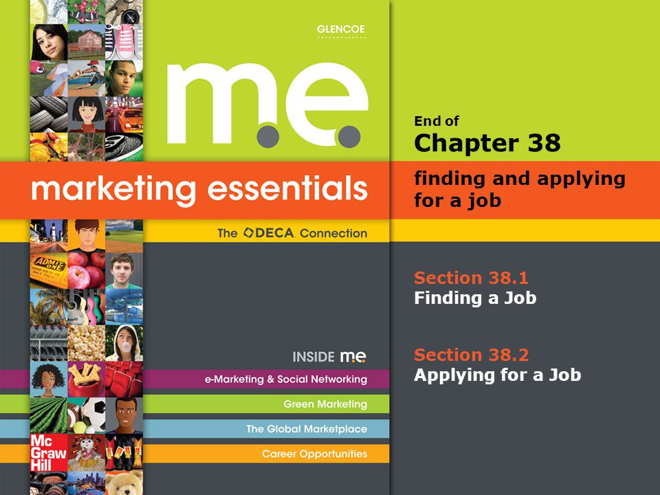 End of Chapter 38 finding and applying for a job Section 38.1 Finding a Job Section 38.2 Applying for a Job