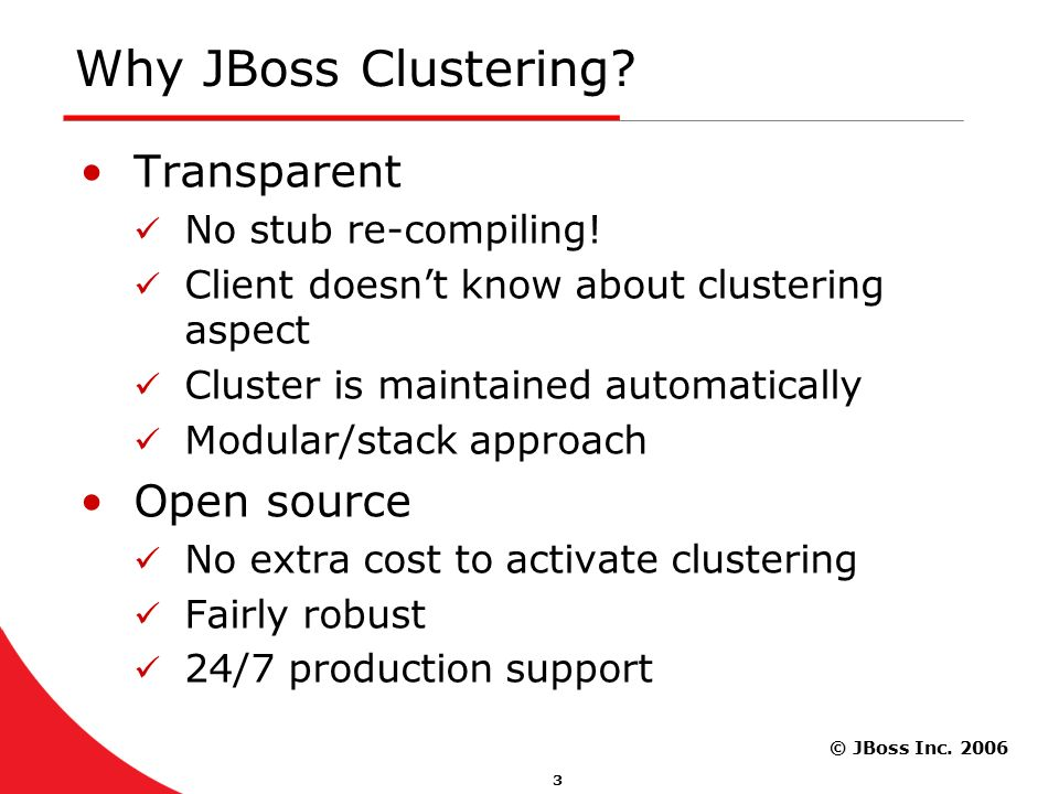 JBoss Inc JBoss Clustering An Overview Bela Ban Lead JGroups