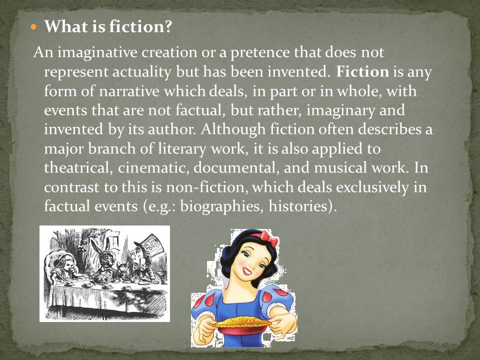 What is fiction.