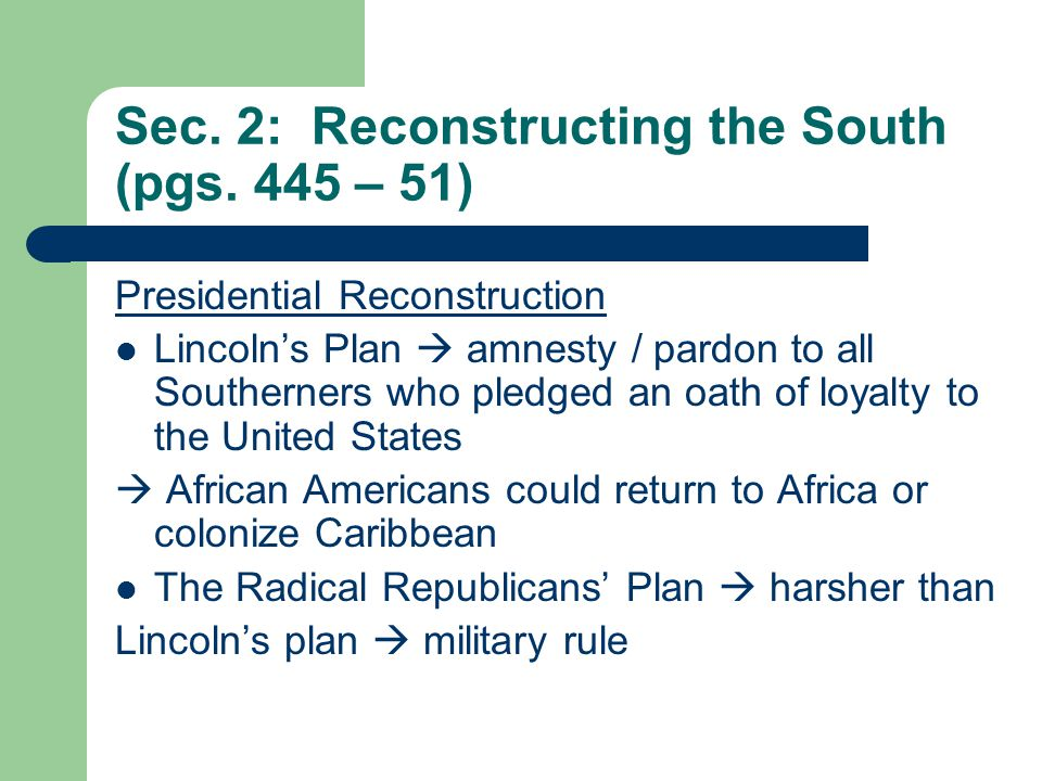 Sec. 2: Reconstructing the South (pgs.