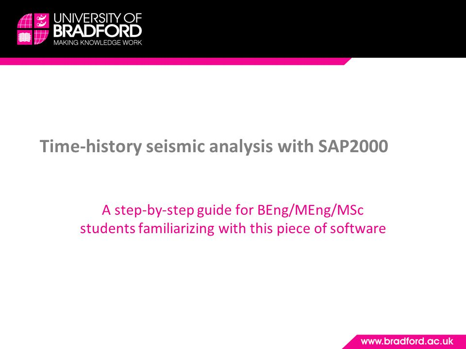 Time-history seismic analysis with SAP2000 A step-by-step