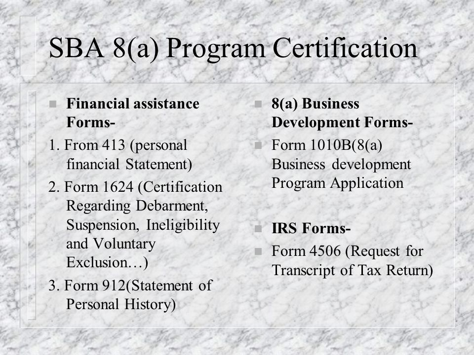 SBA 8(a) Program Certification n Financial assistance Forms- 1.