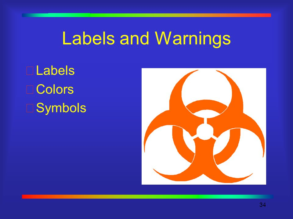 34 Labels and Warnings Labels Colors Symbols