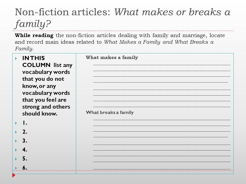 Non-fiction articles: What makes or breaks a family.