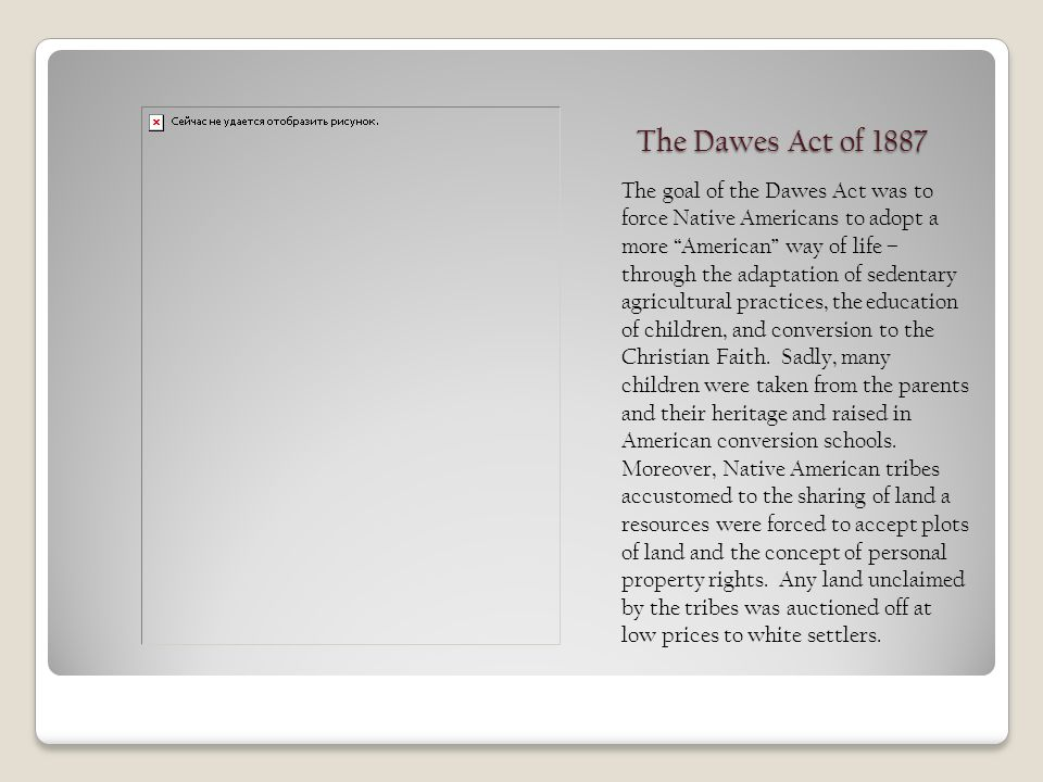 what was the goal of the dawes act of 1887