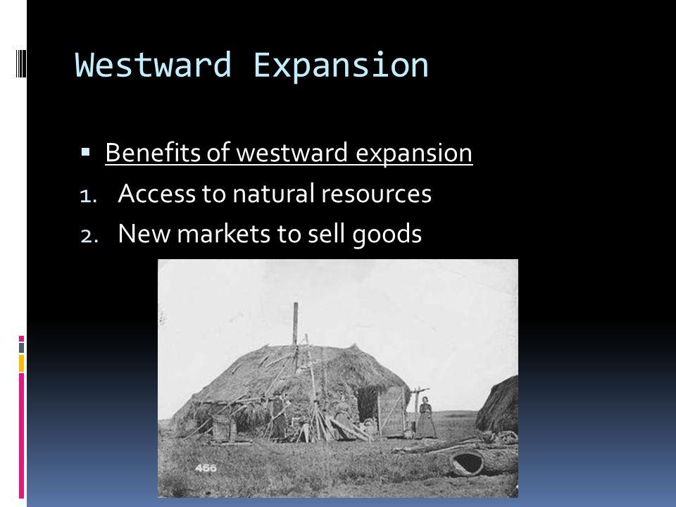 economic effects of westward expansion