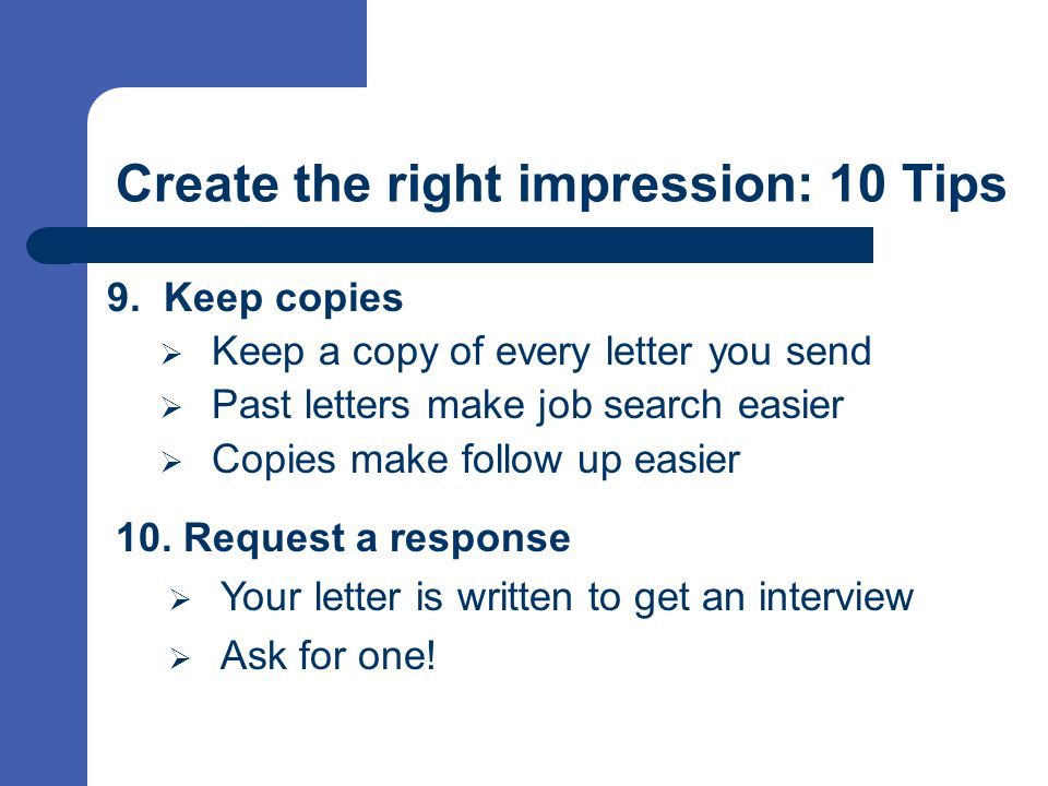 Create the right impression: 10 Tips 9.