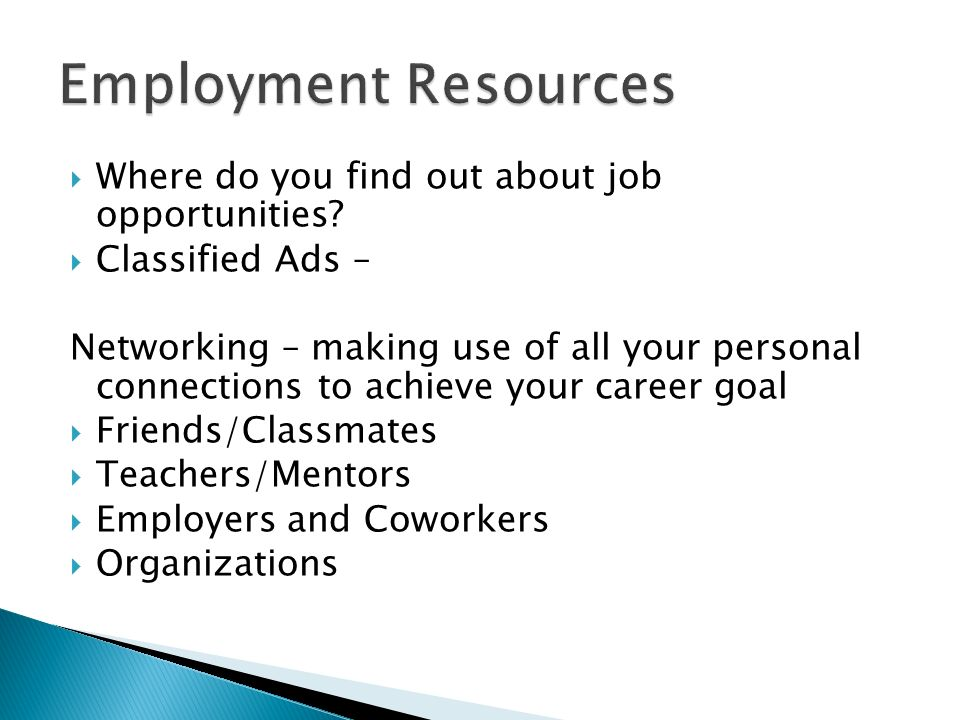  Where do you find out about job opportunities.