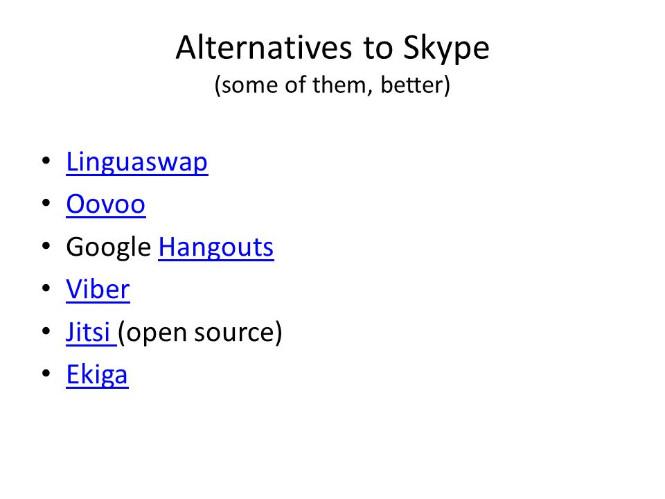 Mystery Skype and supporting apps  Why Skype? Some Skype numbers