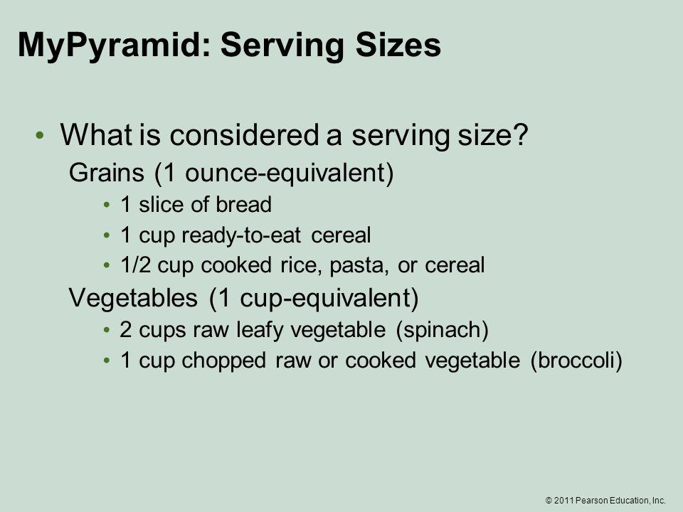 MyPyramid: Serving Sizes What is considered a serving size.
