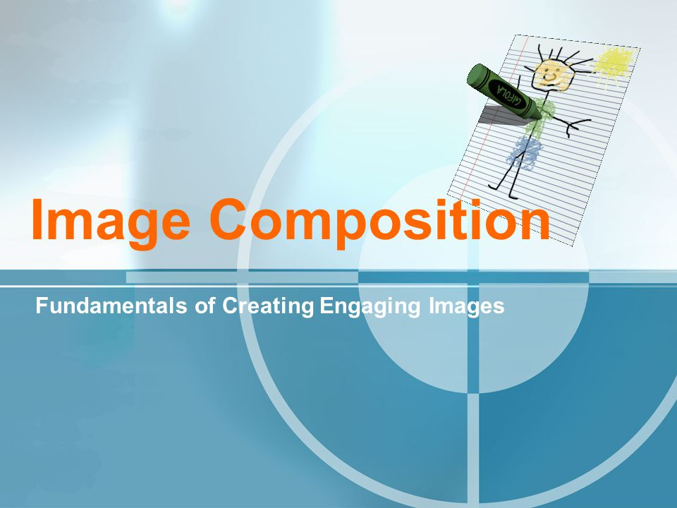Image Composition Fundamentals of Creating Engaging Images