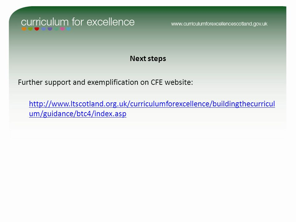 Next steps Further support and exemplification on CFE website:   um/guidance/btc4/index.asp   um/guidance/btc4/index.asp