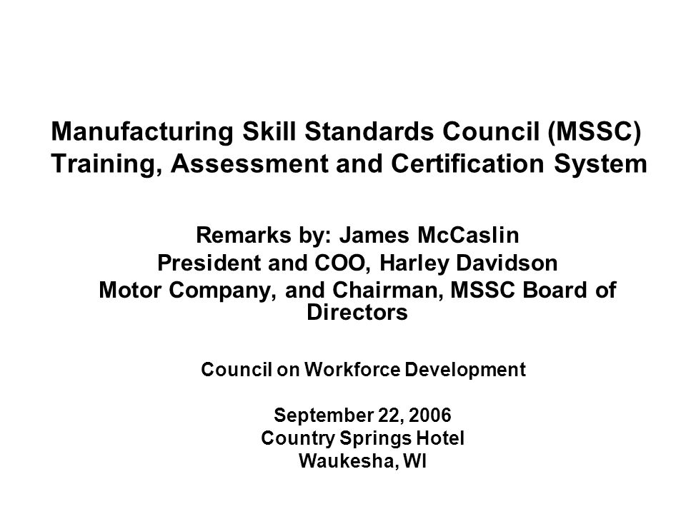 Manufacturing Skill Standards Council Mssc Training Assessment
