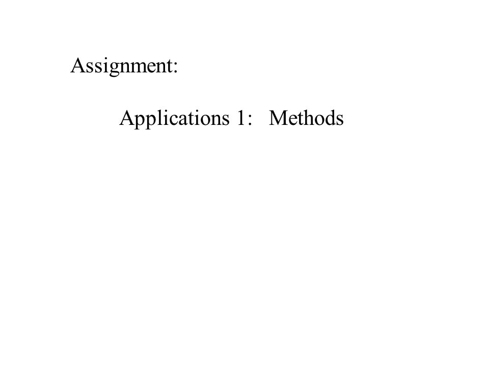 Assignment: Applications 1: Methods