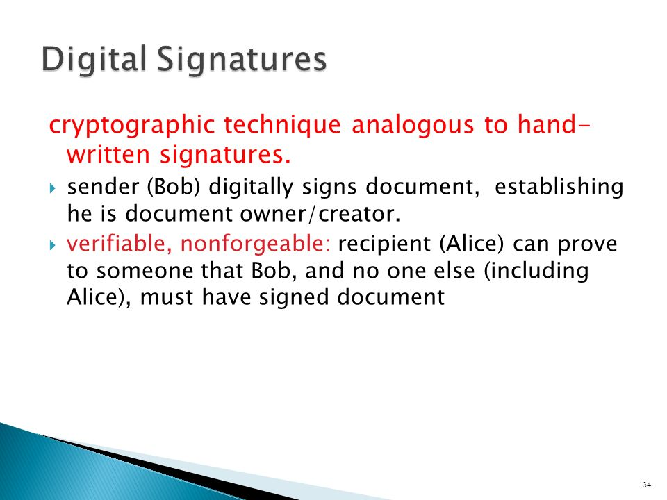 cryptographic technique analogous to hand- written signatures.