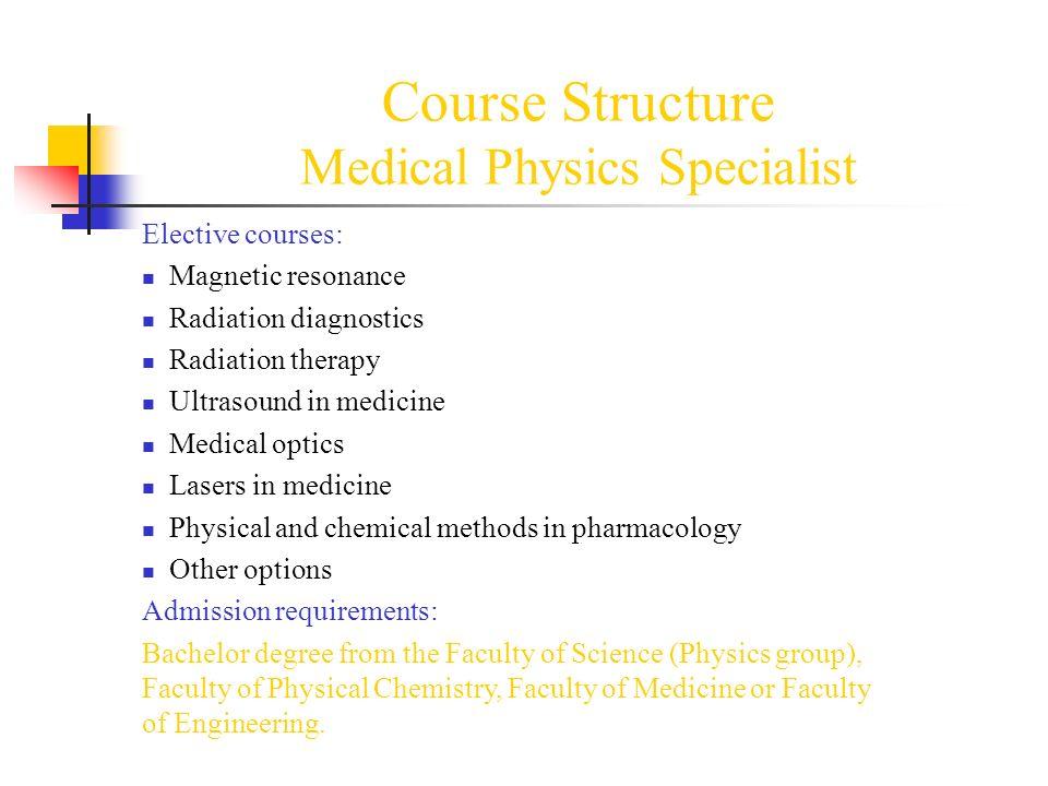 MEDICAL PHYSICS University of Novi Sad Association of