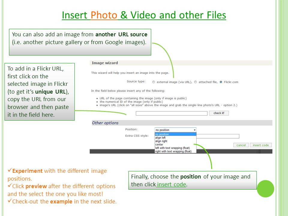 Insert Photo & Video and other Files You can also add an image from another URL source (i.e.