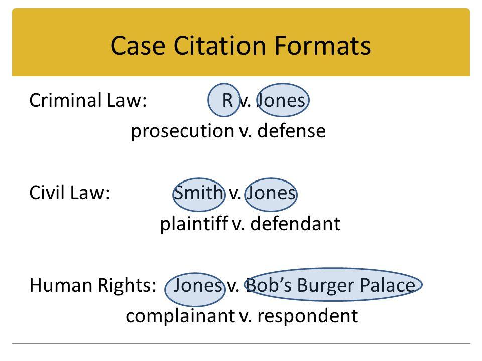 example - human rights case. case citation formats criminal law:r v