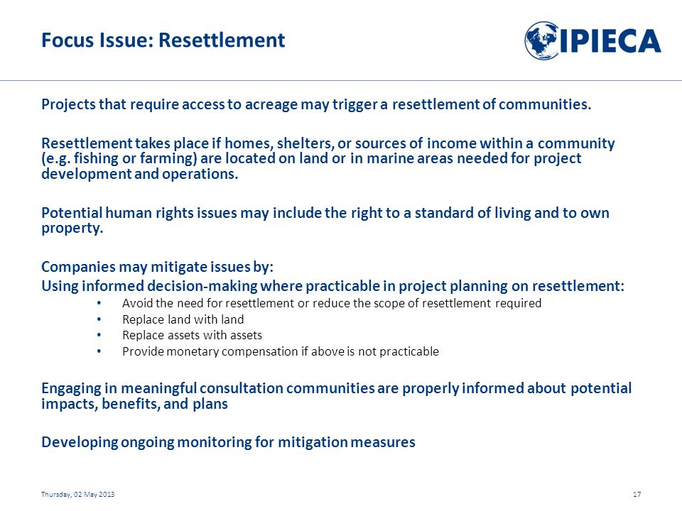 Projects that require access to acreage may trigger a resettlement of communities.