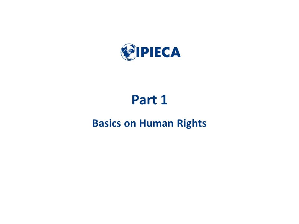 Part 1 Basics on Human Rights
