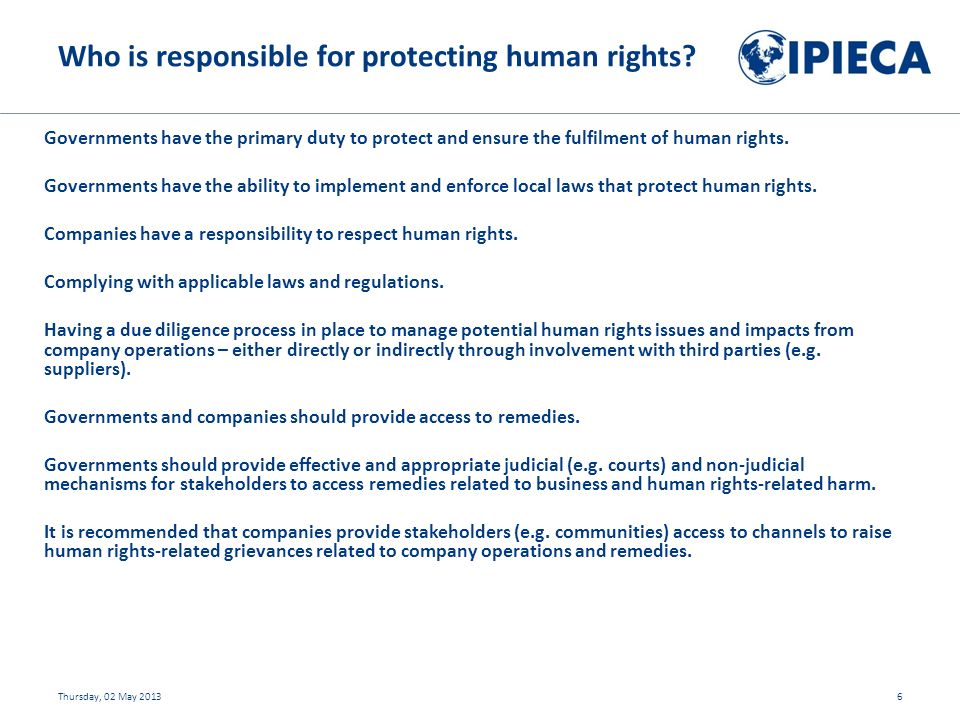 Governments have the primary duty to protect and ensure the fulfilment of human rights.
