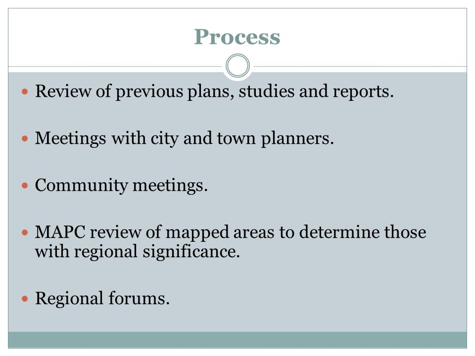 Process Review of previous plans, studies and reports.