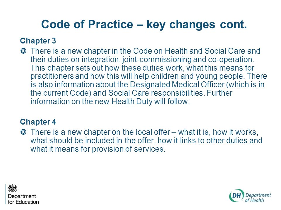 Code of Practice – key changes cont.