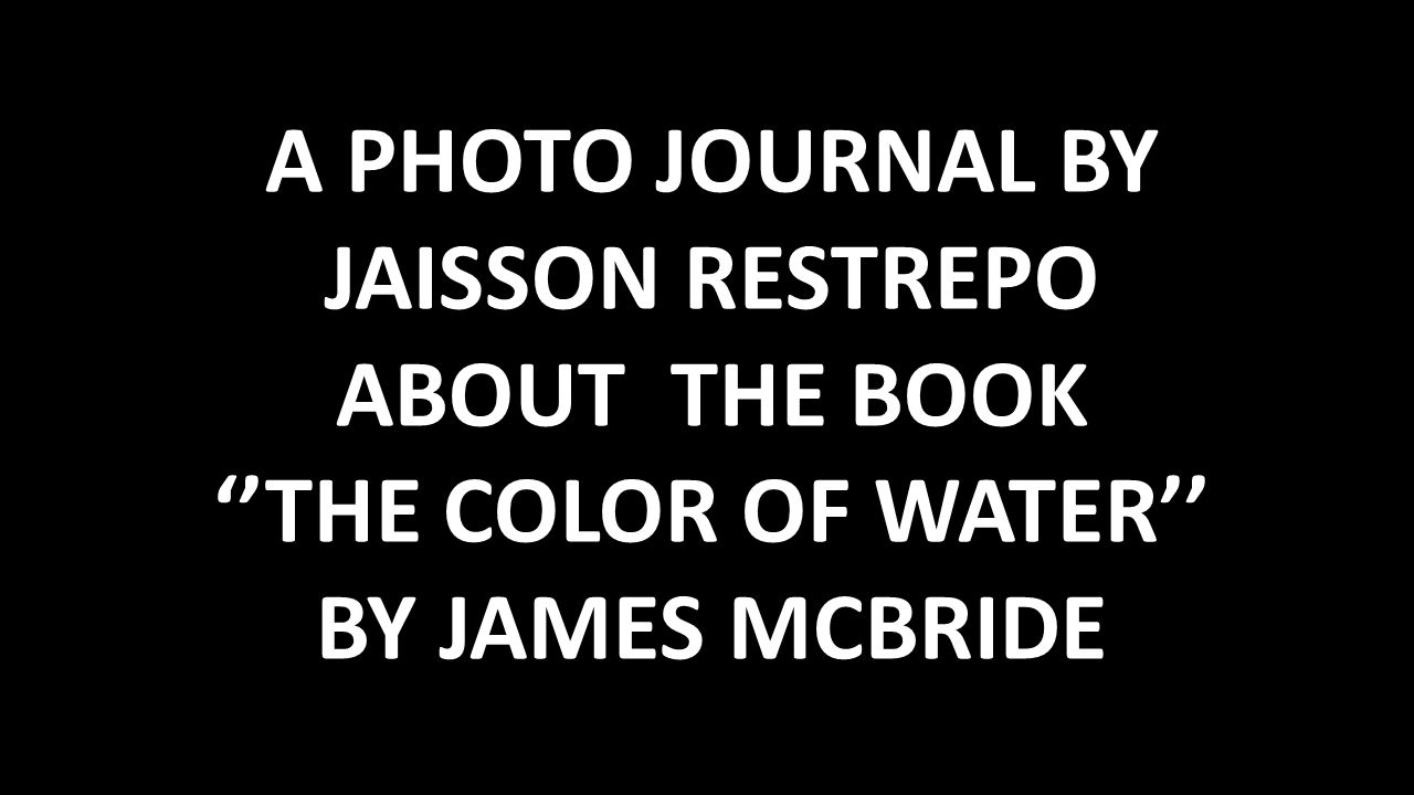 A PHOTO JOURNAL BY JAISSON RESTREPO ABOUT THE BOOK \'\'THE COLOR OF ...