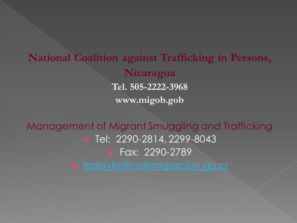 National Coalition against Trafficking in Persons, Nicaragua Tel.