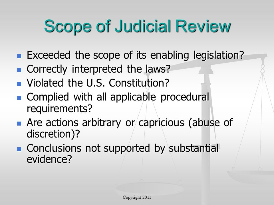 Scope of Judicial Review Exceeded the scope of its enabling legislation.