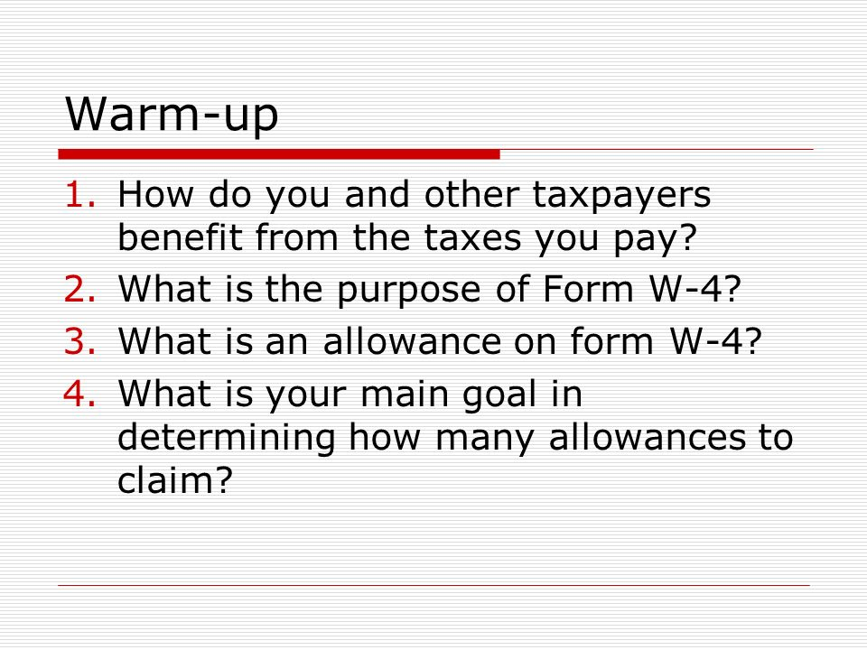 Warm-up 1.How do you and other taxpayers benefit from the taxes you pay.