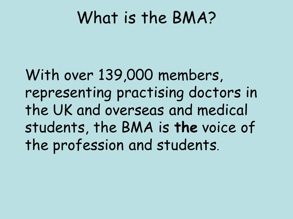 What is the BMA.