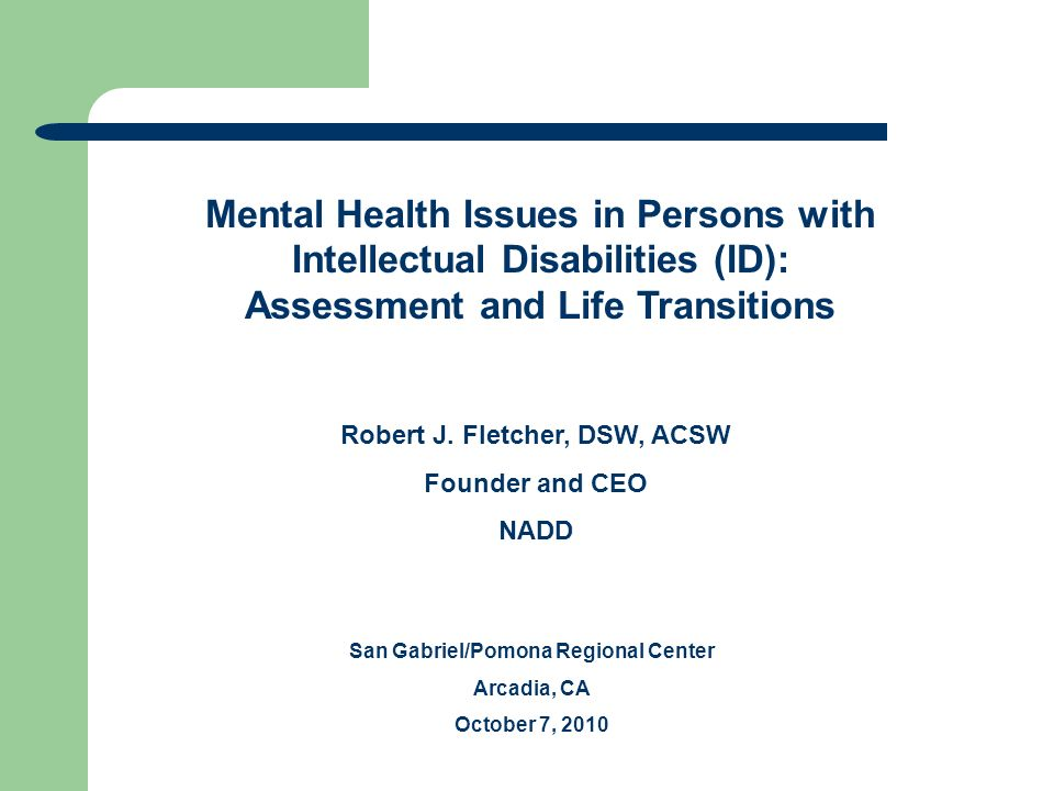 Mental Health Issues In Persons With Intellectual Disabilities Id