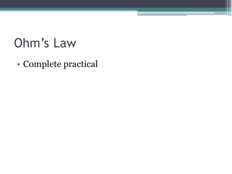 Ohm's Law Complete practical