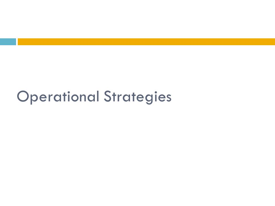 Operational Strategies