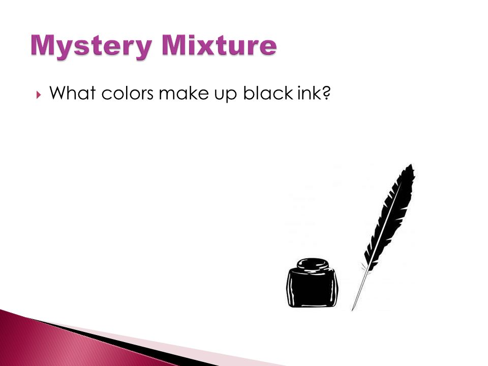  What colors make up black ink