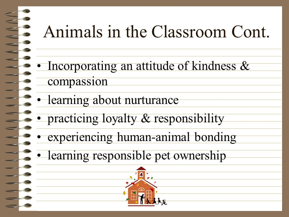 Animals in the Classroom Cont.