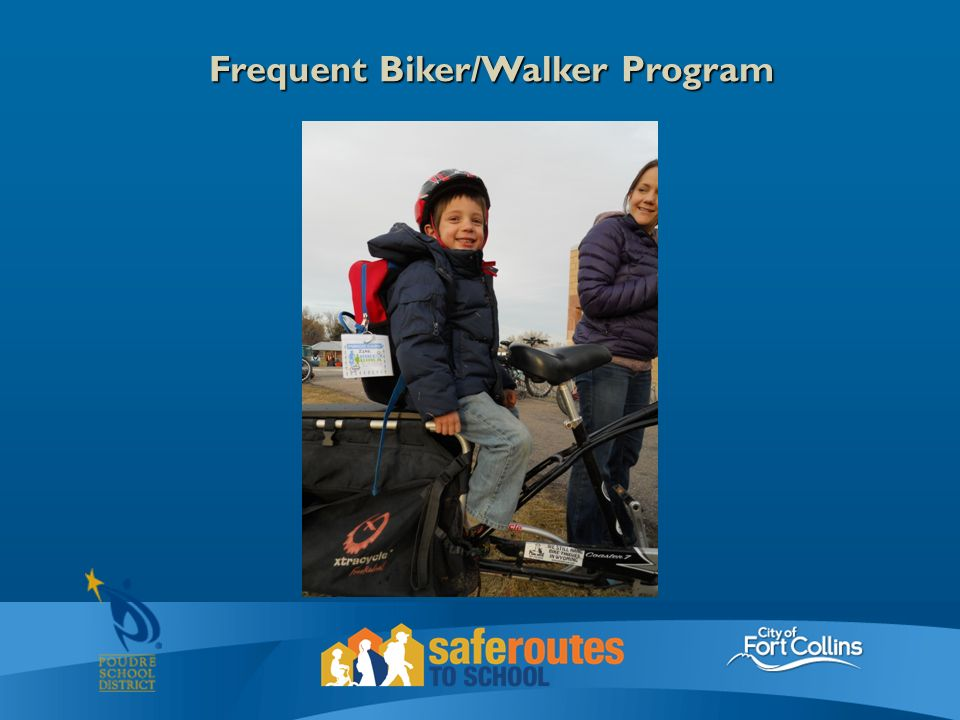Frequent Biker/Walker Program