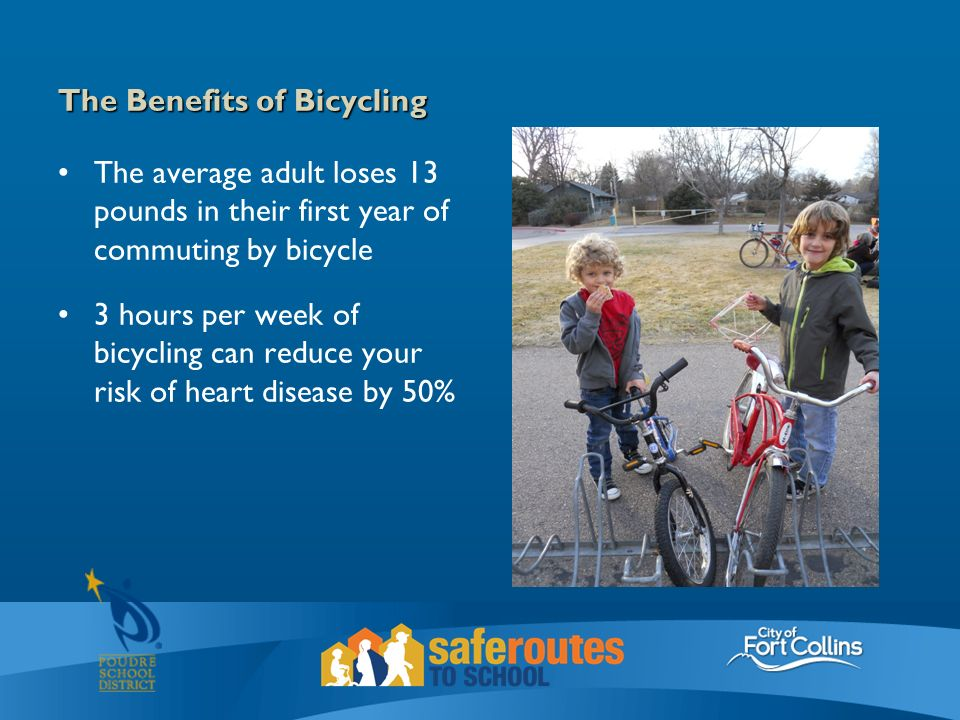 The Benefits of Bicycling The average adult loses 13 pounds in their first year of commuting by bicycle 3 hours per week of bicycling can reduce your risk of heart disease by 50%