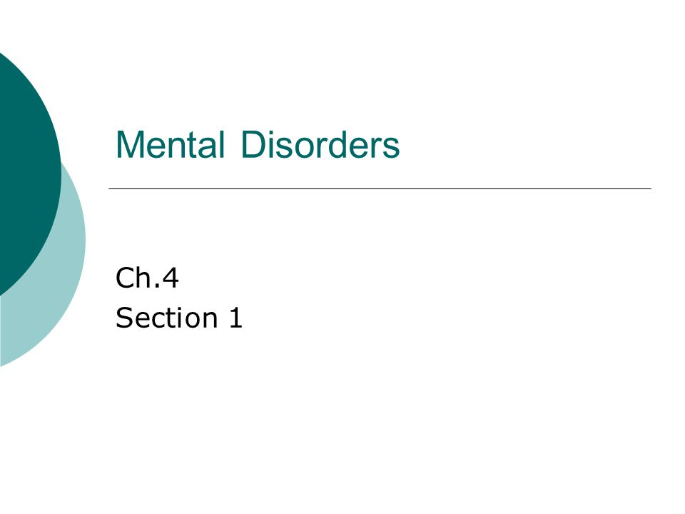 Mental Disorders Ch.4 Section 1