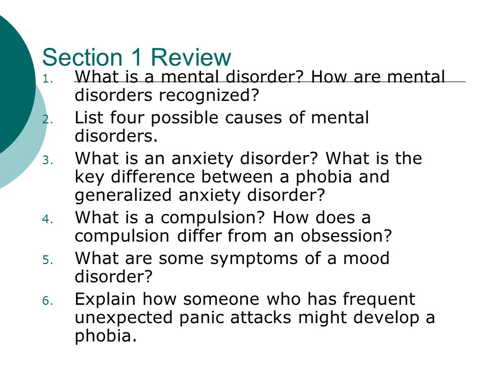 Section 1 Review 1. What is a mental disorder. How are mental disorders recognized.