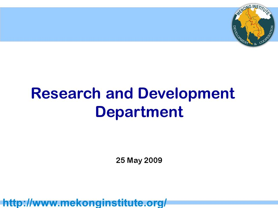 Research and Development Department 25 May 2009